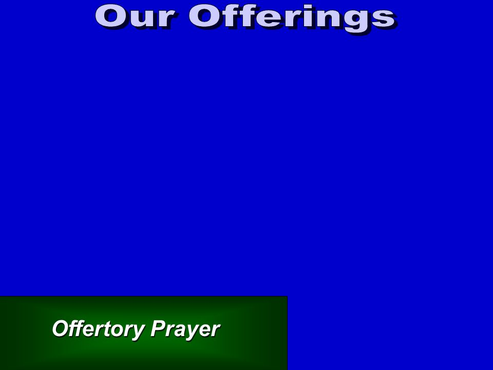 Offertory Prayer