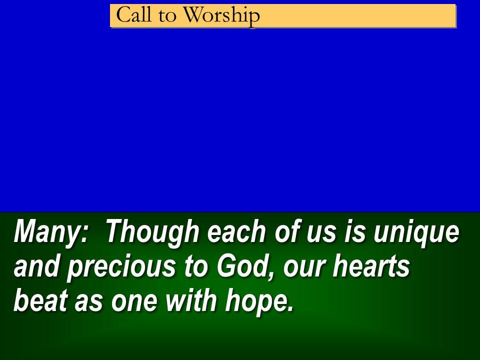 We are worthy, we are worthy, we are worthy, O God,