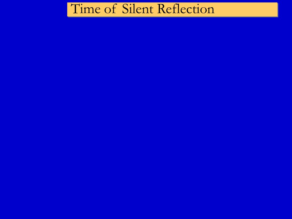 Time of Silent Reflection