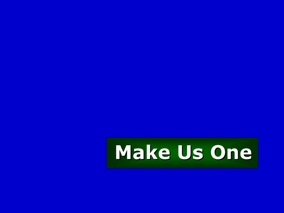 Make Us One