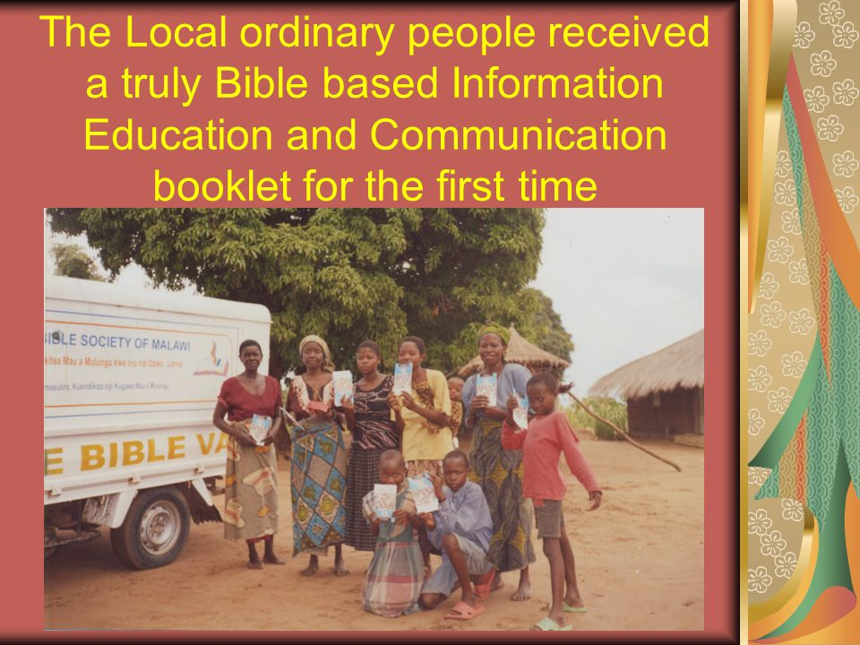 Living in Hope into Formats for specific audiences Living in hope Chichewa Braille To cater for The VIPs Living in Hope Vernacular Audio To cater For non-readers