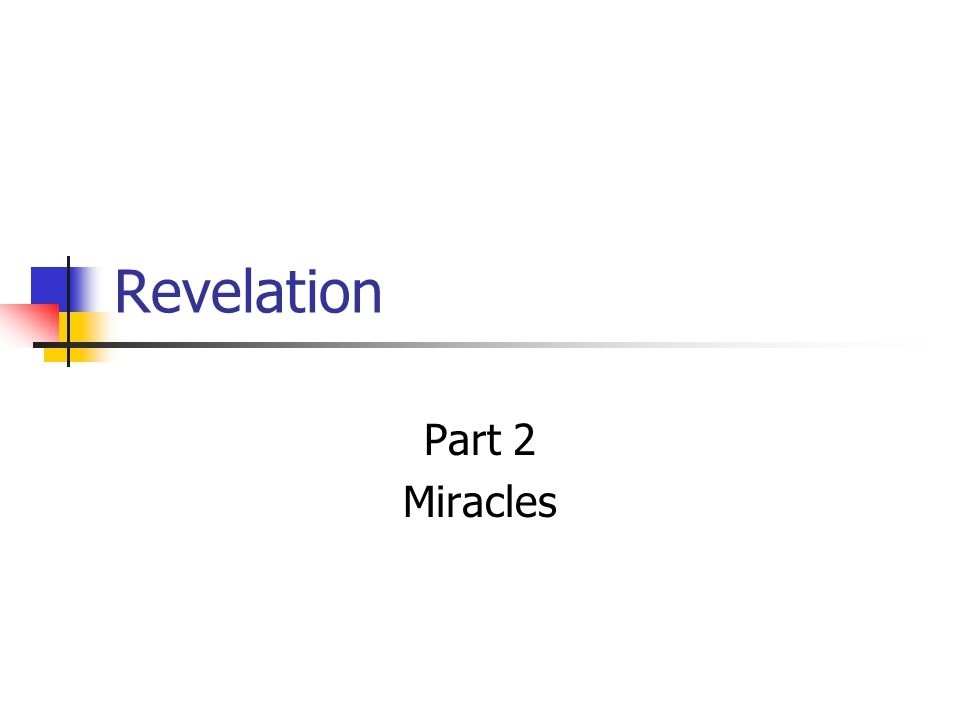 Revelation Part 2 Miracles