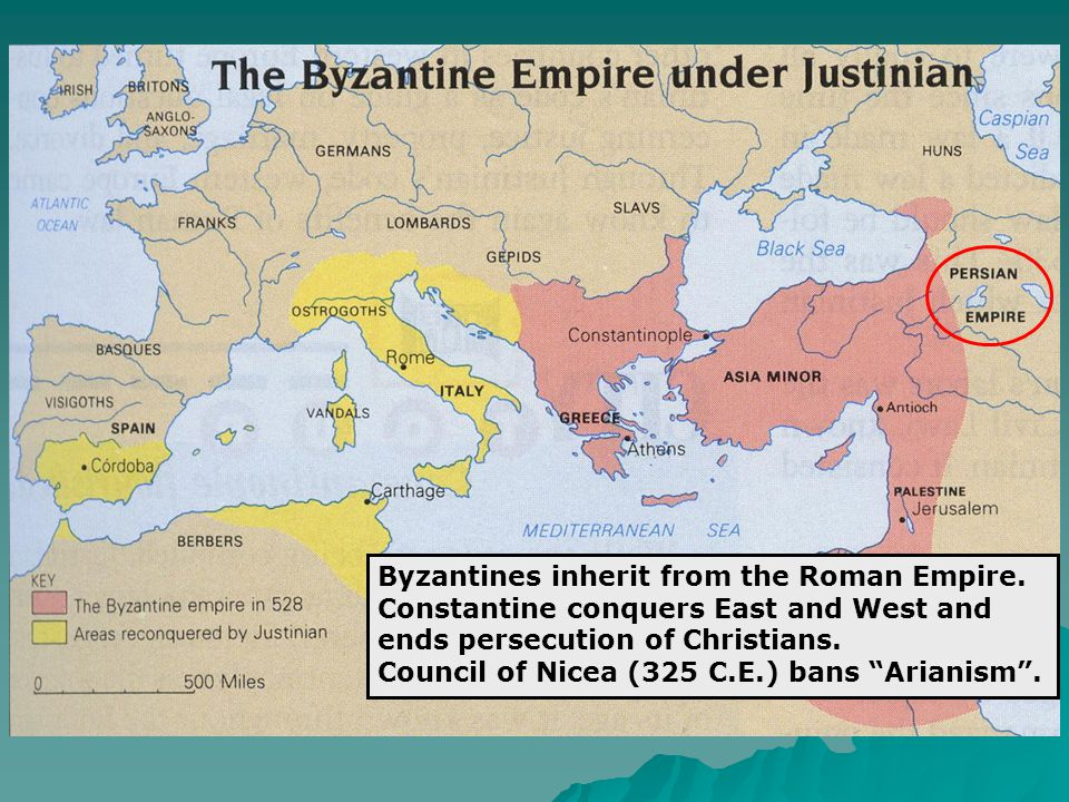 Byzantines inherit from the Roman Empire.