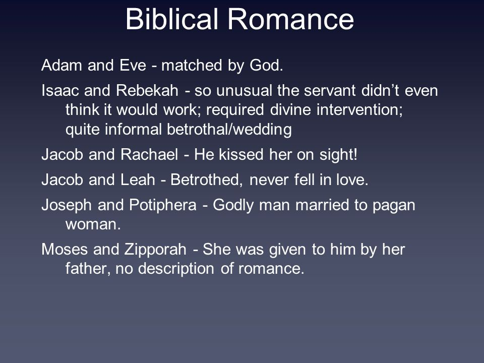 Biblical Romance Adam and Eve - matched by God.
