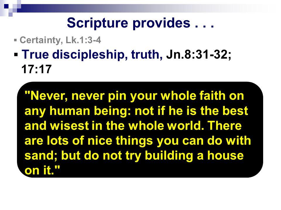 Scripture provides...