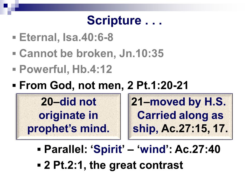 I. The Power of Scripture II. The Provision of Scripture