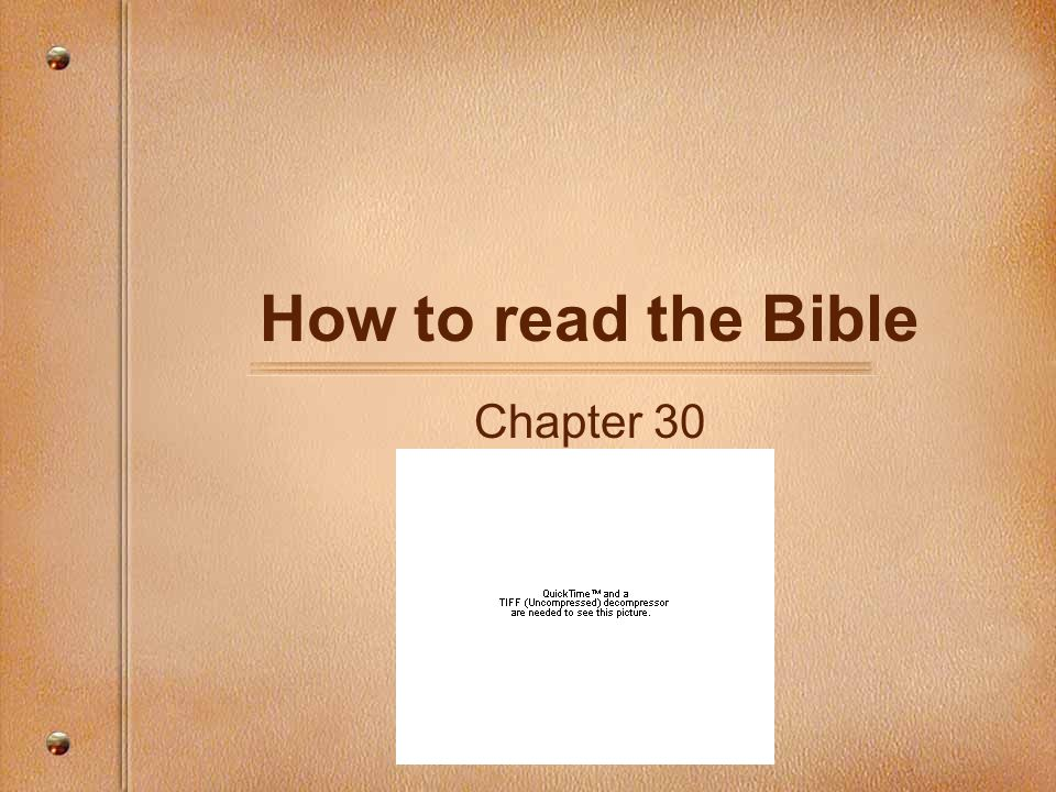 How to read the Bible Chapter 30