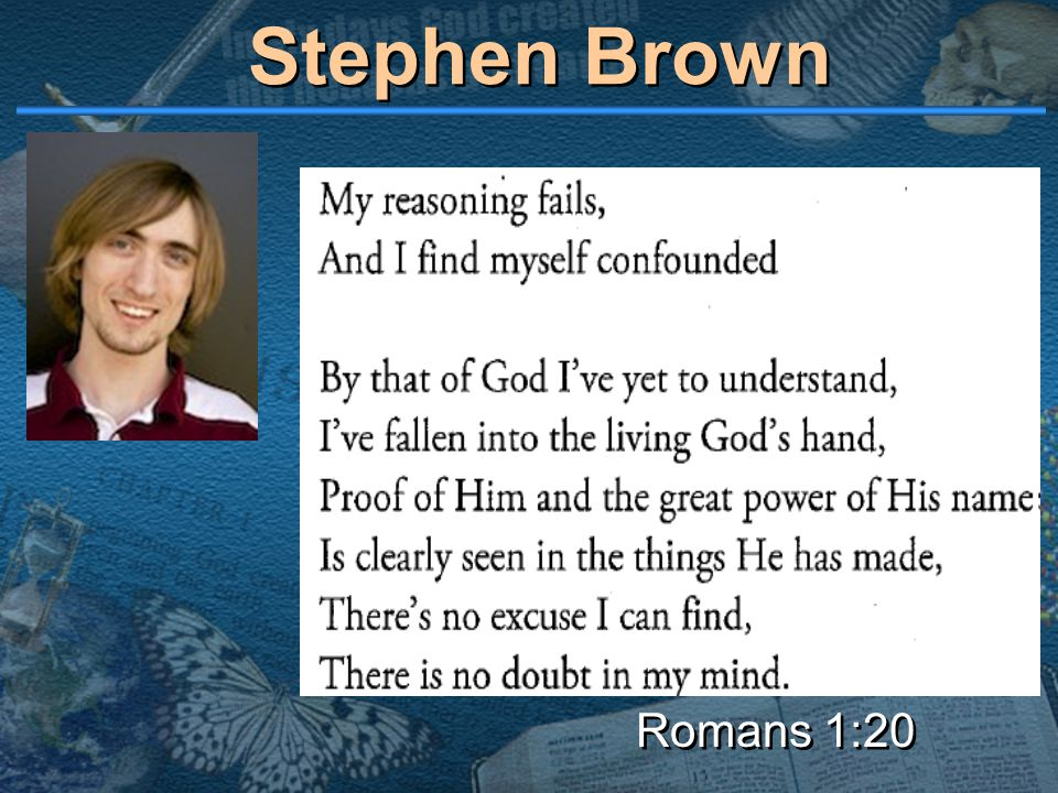 Stephen Brown Romans 1:20