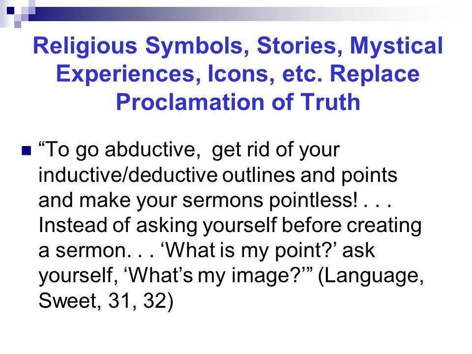 Religious Symbols, Stories, Mystical Experiences, Icons, etc.