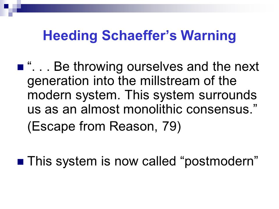 """Heeding Schaeffer's Warning """"... Be throwing ourselves and the next generation into the millstream of the modern system. This system surrounds us as a"""