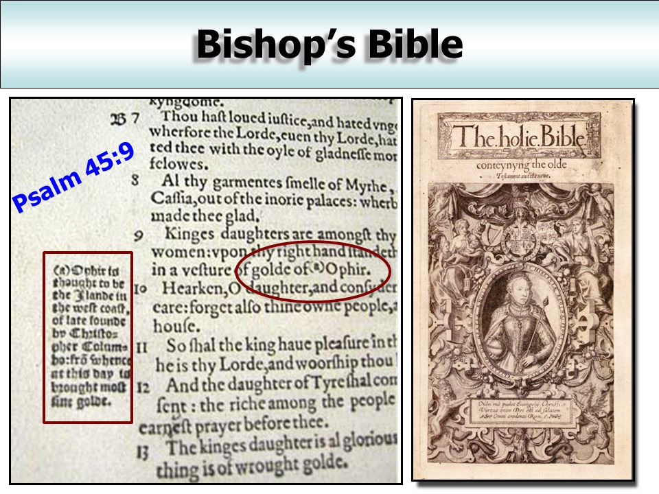 Rhemes-Douay Bible Catholic translation, made (primarily) by Gregory Martin New Testament – 1582; Old Testament – 1609/1610 Based on Latin Vulgate Copious notes supporting Catholic doctrine Revised in 1738 by Bishop Challoner; in 1811 by Thomas Haydock Especially for the discoverie of the corruptions of divers late translations, and for cleering the controversies in religion
