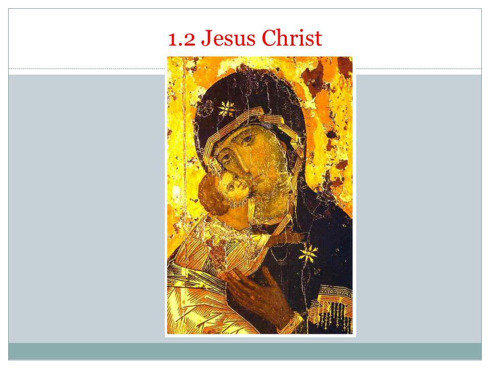 1.2 Jesus Christ