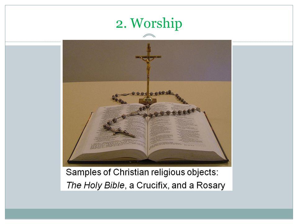 2. Worship