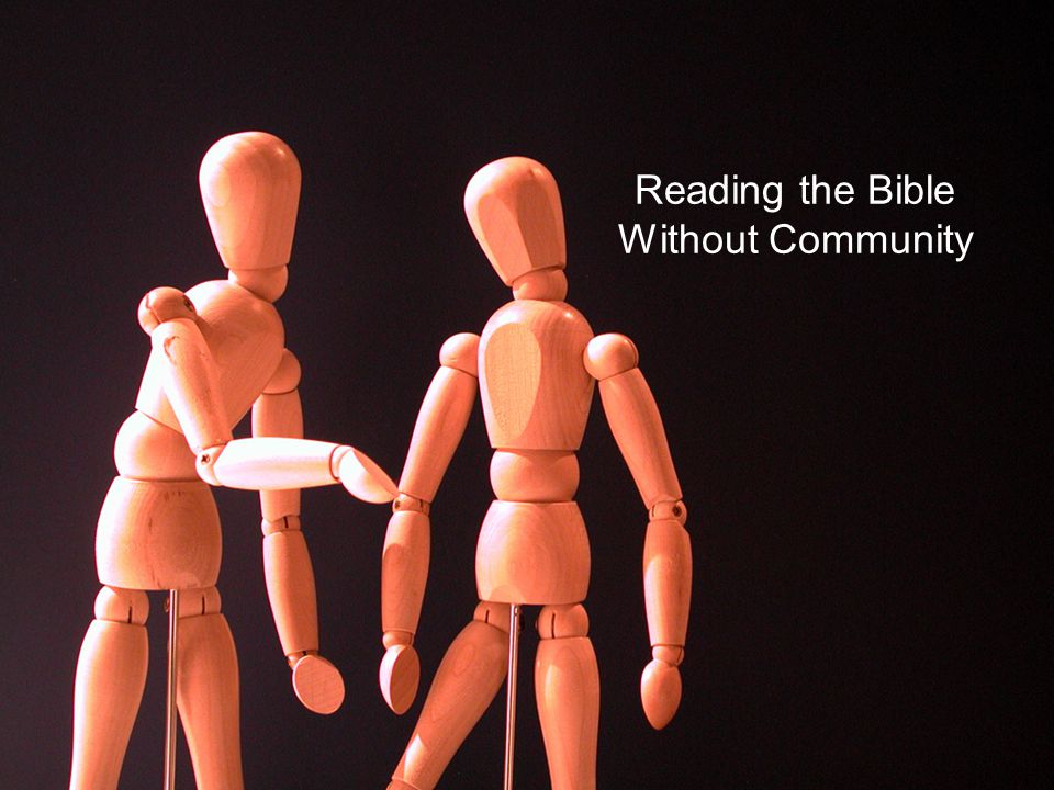 Reading the Bible Without Community