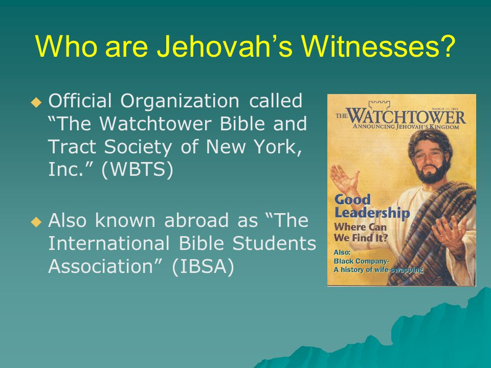 Who are Jehovah's Witnesses.
