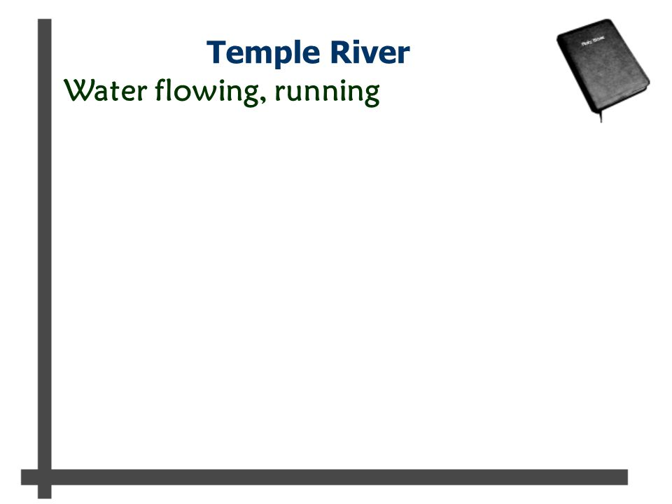 Temple River Water flowing, running