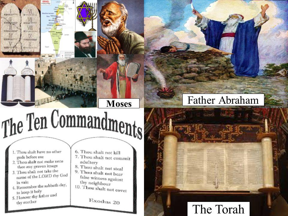 The Torah Father Abraham Moses