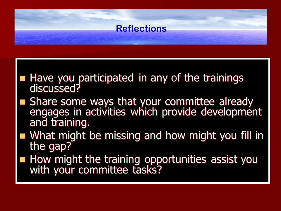 Have you participated in any of the trainings discussed.