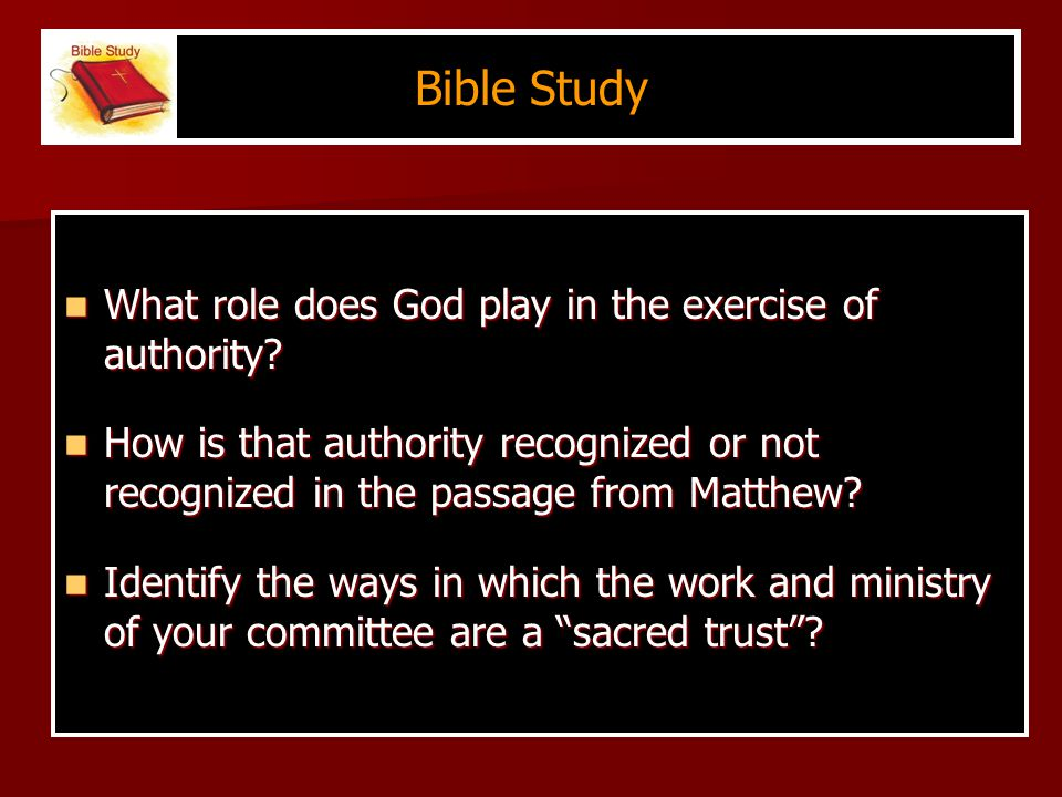 Bible Study What role does God play in the exercise of authority.