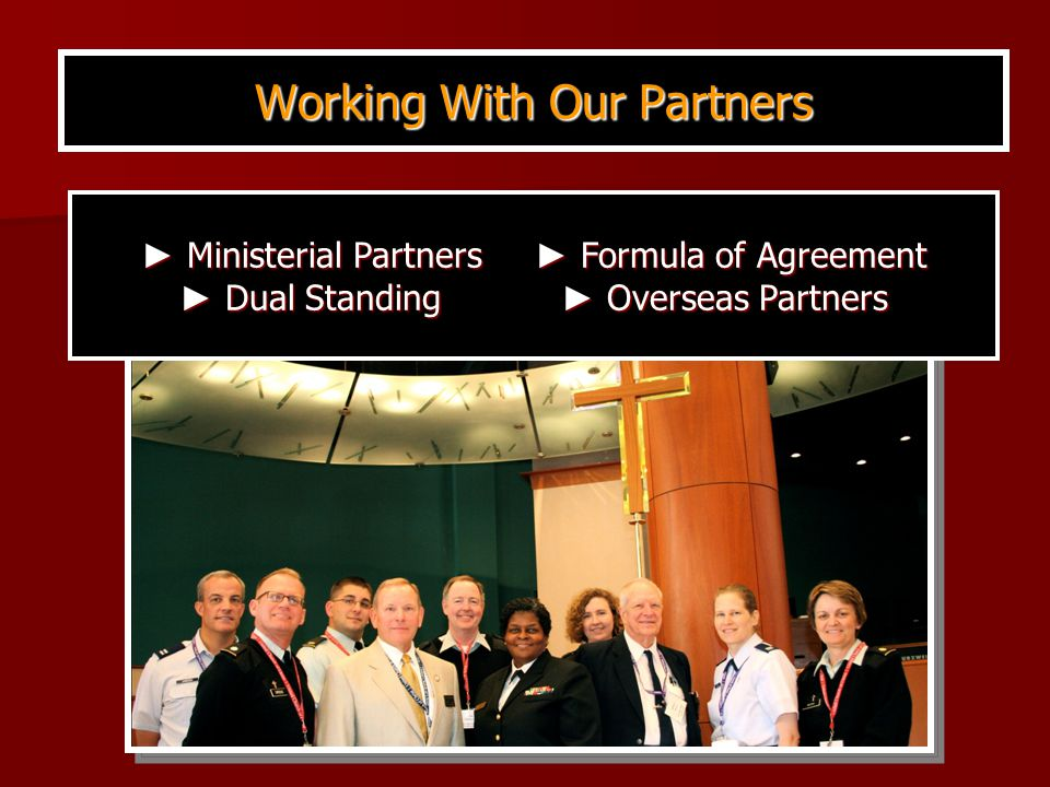 ► Ministerial Partners ► Formula of Agreement ► Dual Standing ► Overseas Partners Working With Our Partners