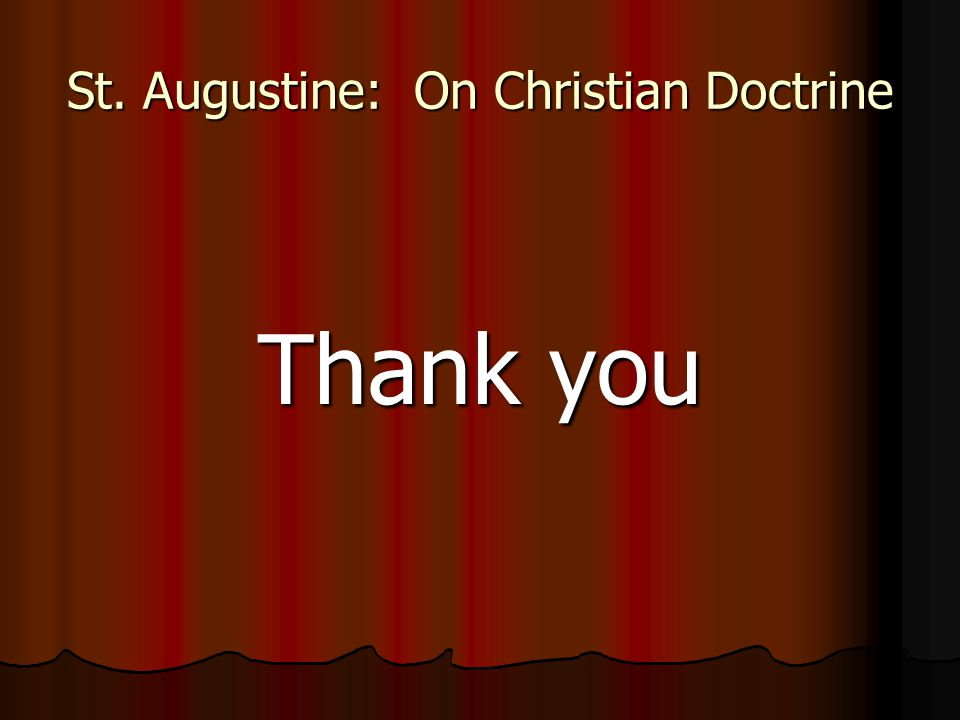 St. Augustine: On Christian Doctrine Thank you