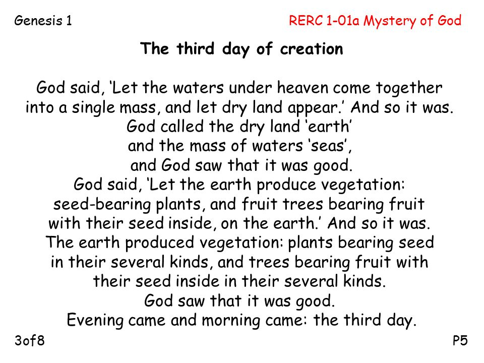 RERC 1-01a Mystery of GodGenesis 1 P53of8 The third day of creation God said, 'Let the waters under heaven come together into a single mass, and let d