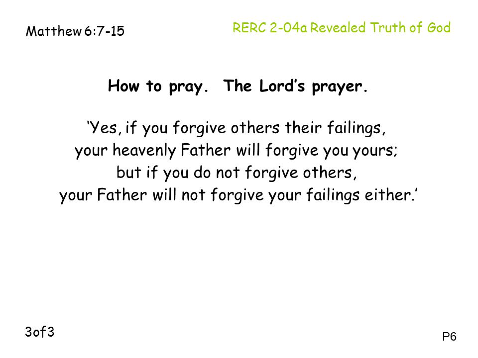 How to pray.The Lord's prayer.