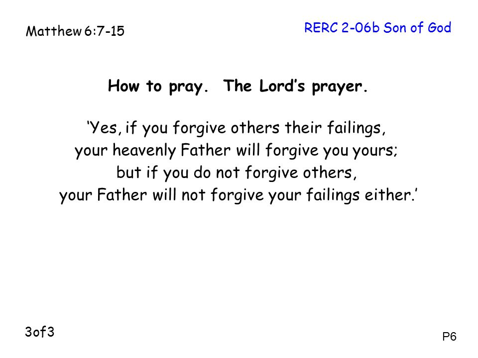How to pray. The Lord's prayer.