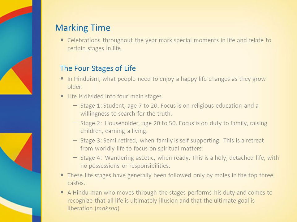 Marking Time Celebrations throughout the year mark special moments in life and relate to certain stages in life.