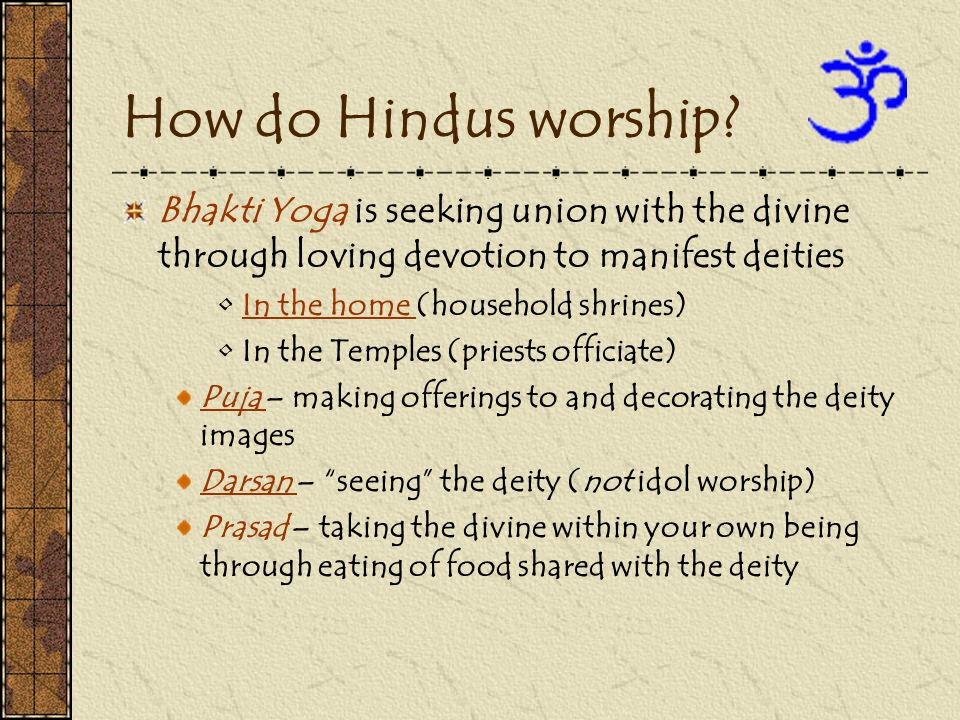 How do Hindus worship.