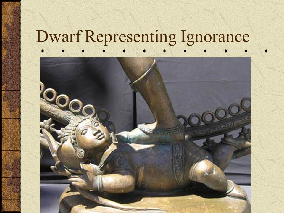 Dwarf Representing Ignorance