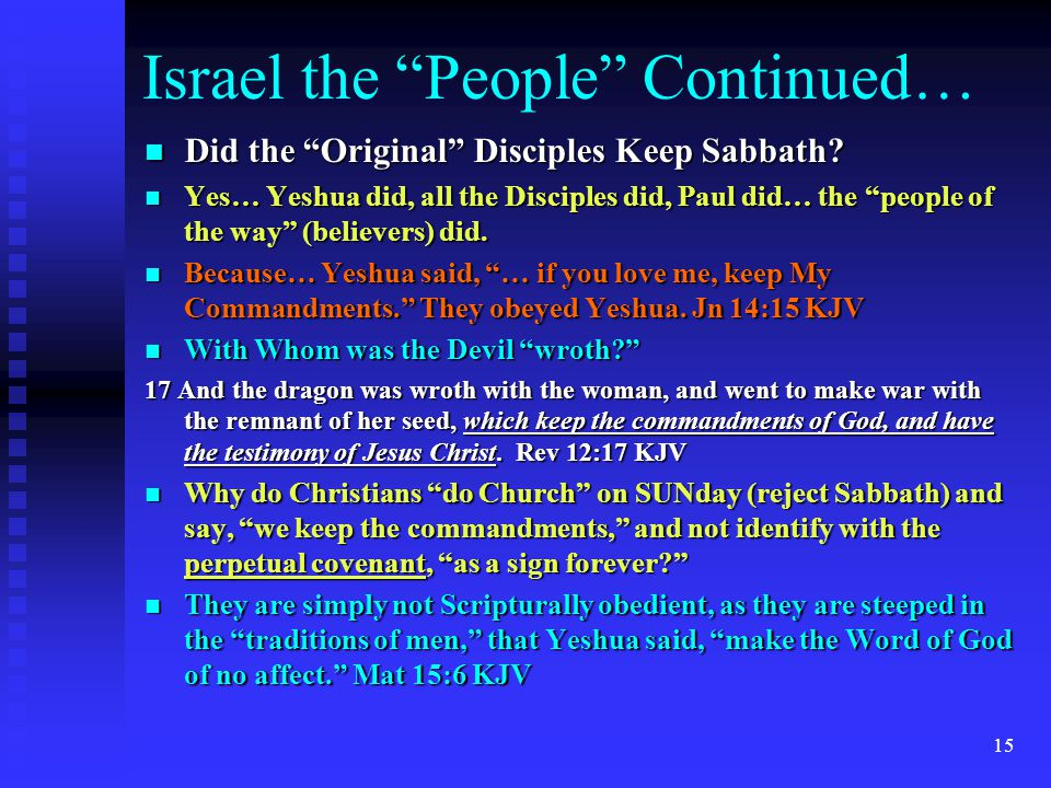 14 Israel the People Continued… How do you Identify these Israelites .