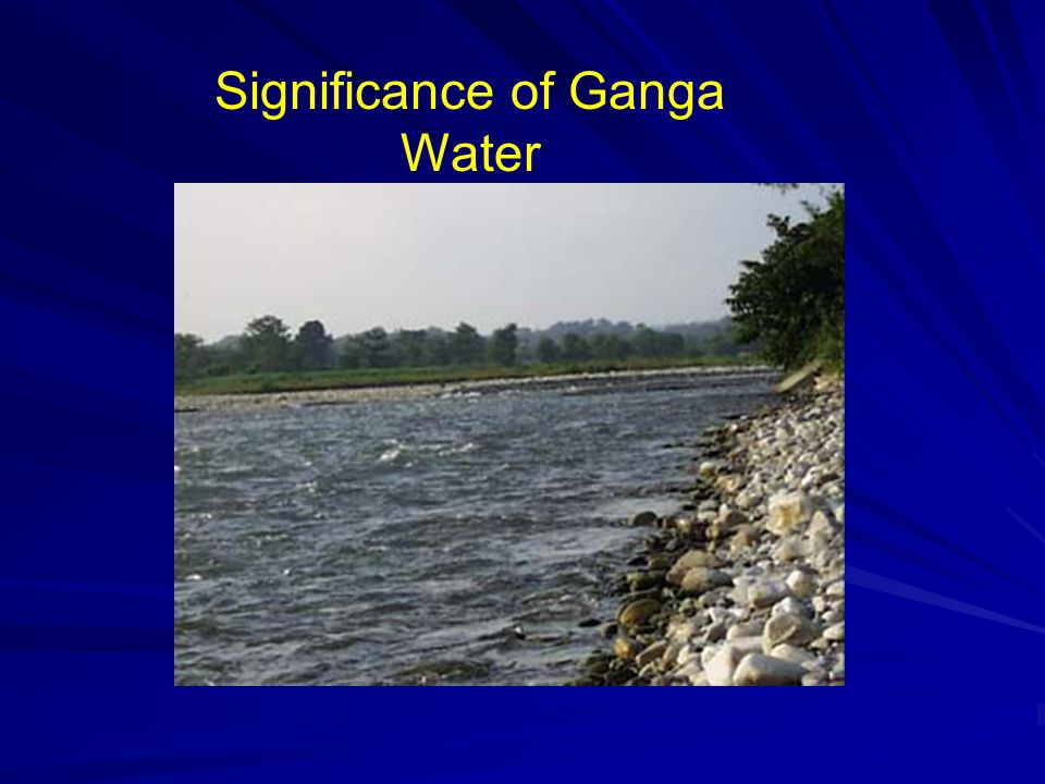 Significance of Ganga Water