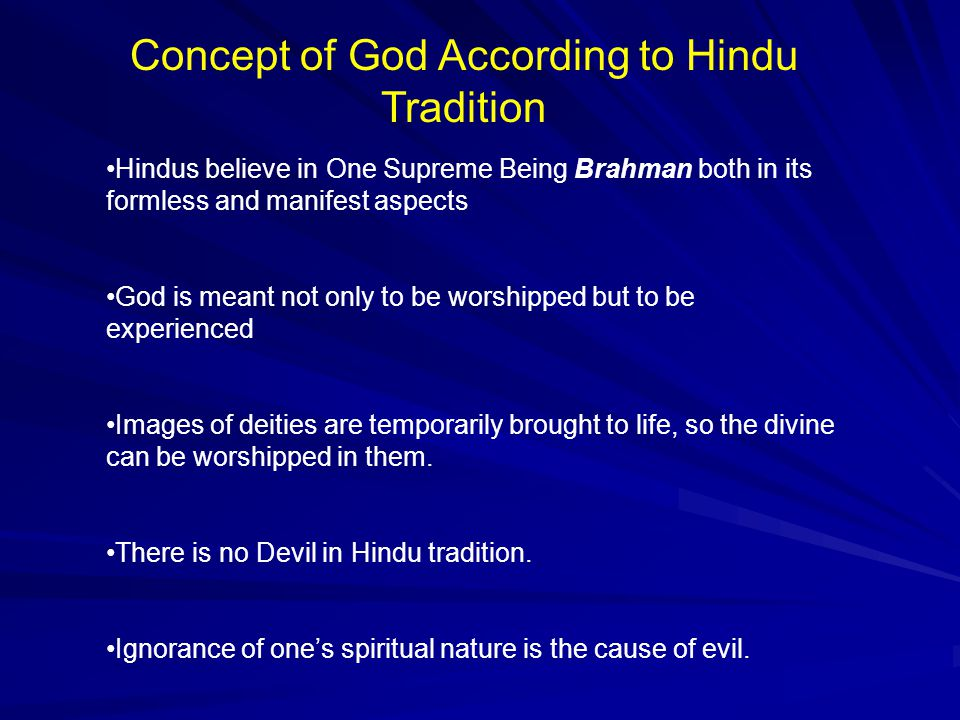 That Hindus worship idols is the single most common misconception of Hindu tradition.