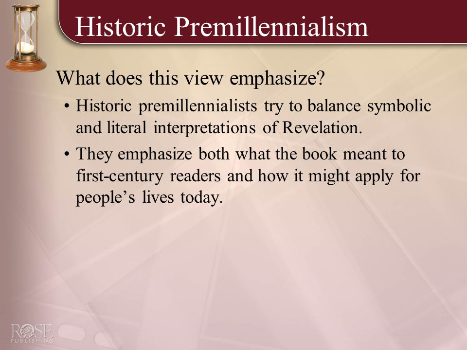Historic Premillennialism What does this view emphasize.