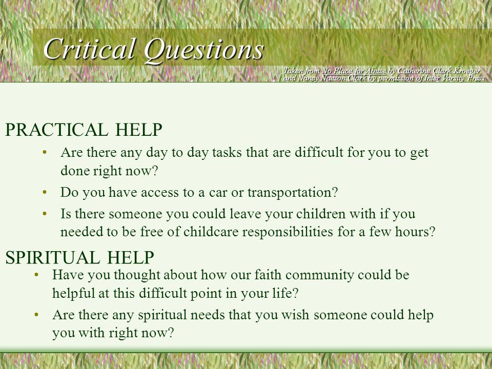 Critical Questions Are there any day to day tasks that are difficult for you to get done right now.