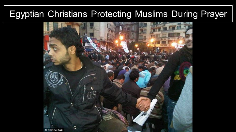Egyptian Christians Protecting Muslims During Prayer