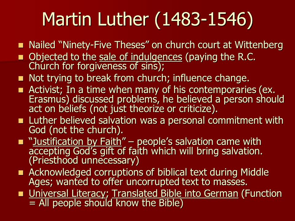 "Martin Luther (1483-1546) Nailed ""Ninety-Five Theses"" on church court at Wittenberg Nailed ""Ninety-Five Theses"" on church court at Wittenberg Objected"