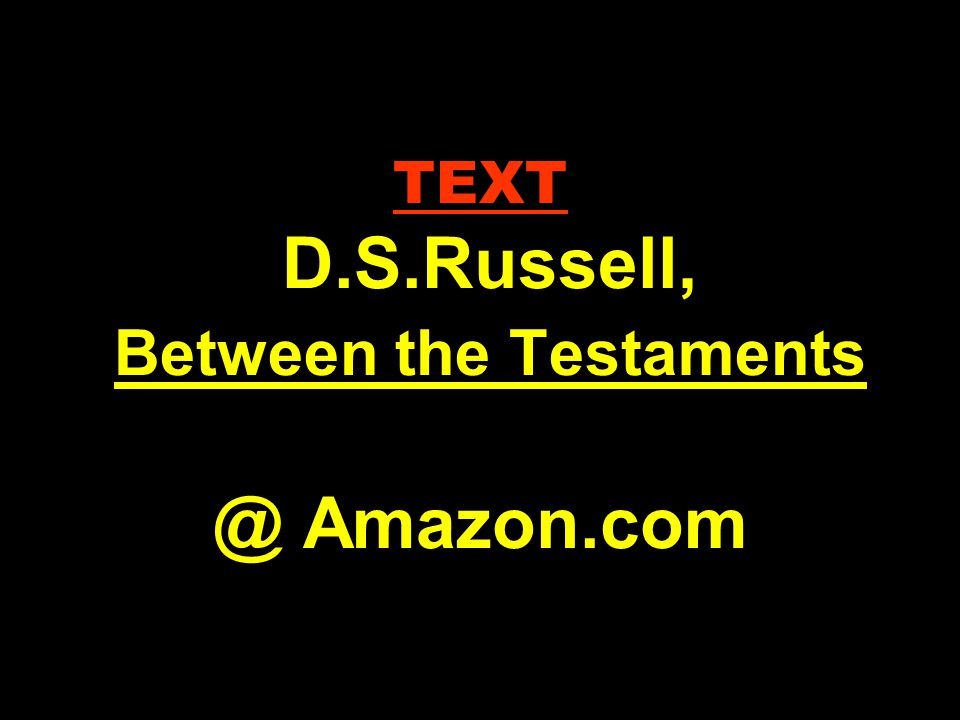 TEXT D.S.Russell, Between the Testaments @ Amazon.com