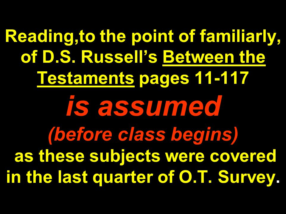 The Apocrypha, for the Jews..Additionally, the lack of manuscripts written in Hebrew, and the Jewish faith-position that the exact succession of the prophets has ceased in the time of Artaxerxes that is after the time of Ezra.