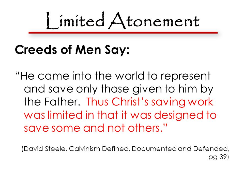 Limited Atonement Proof texts??? Our and Us not them Isa. 53:4-6