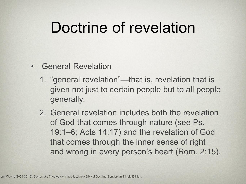 Doctrine of revelation General Revelation 1.
