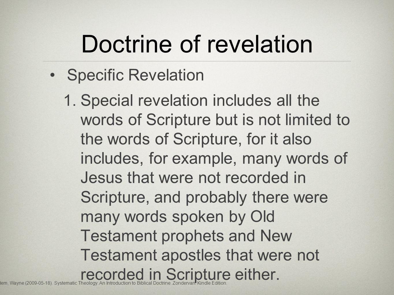 Doctrine of revelation Specific Revelation 1.
