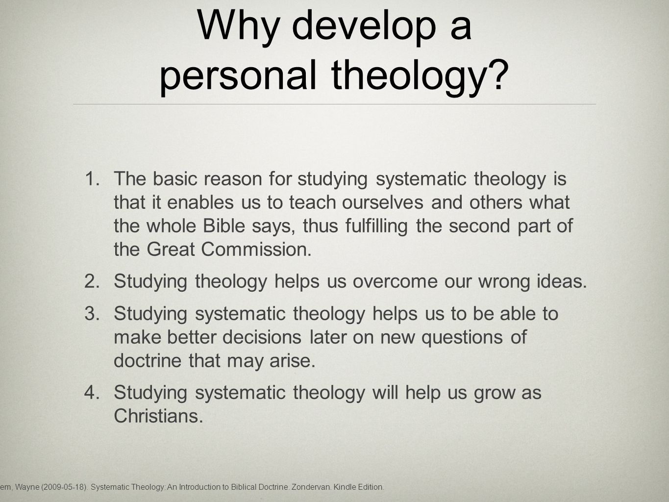 Why develop a personal theology. 1.