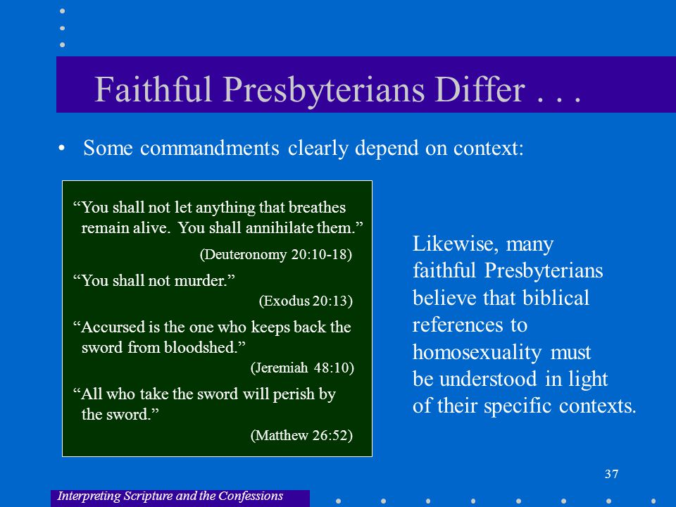 37 Faithful Presbyterians Differ...