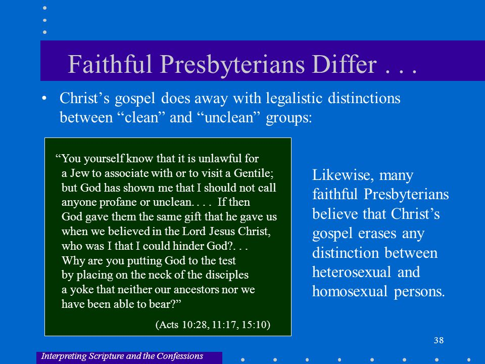 38 Faithful Presbyterians Differ...