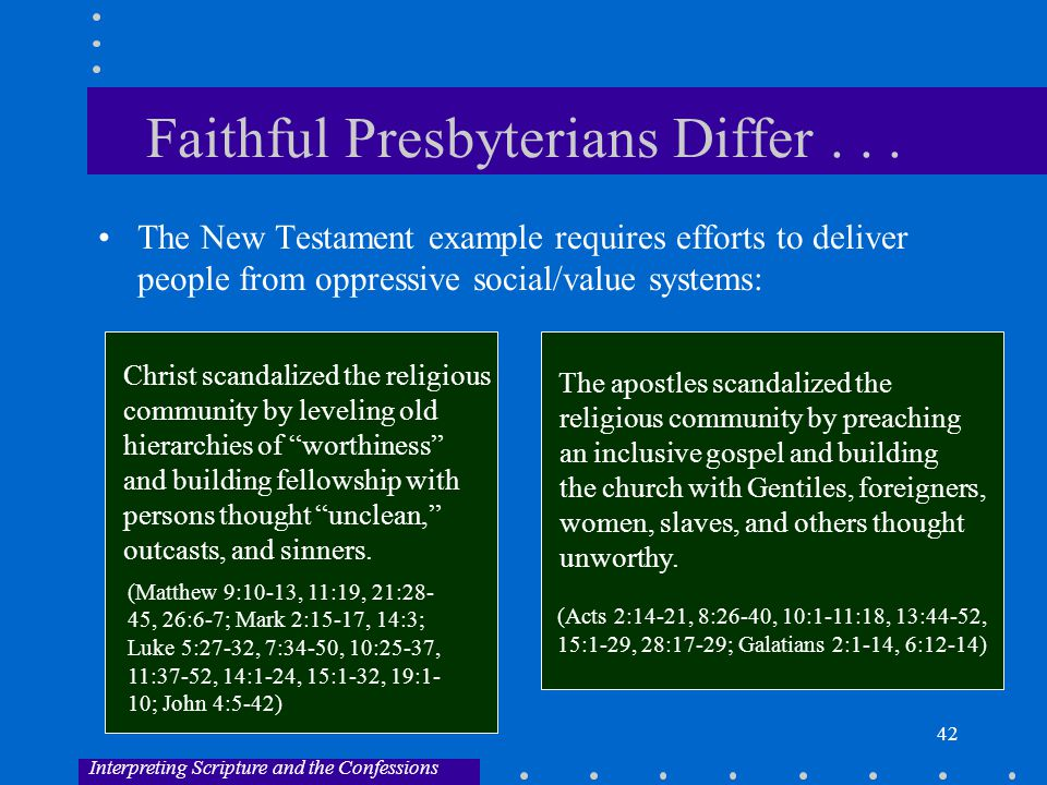 42 Faithful Presbyterians Differ...