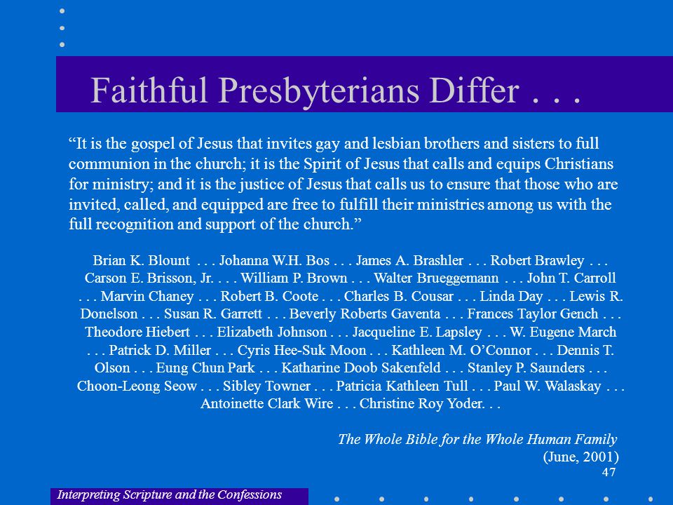 47 Faithful Presbyterians Differ...
