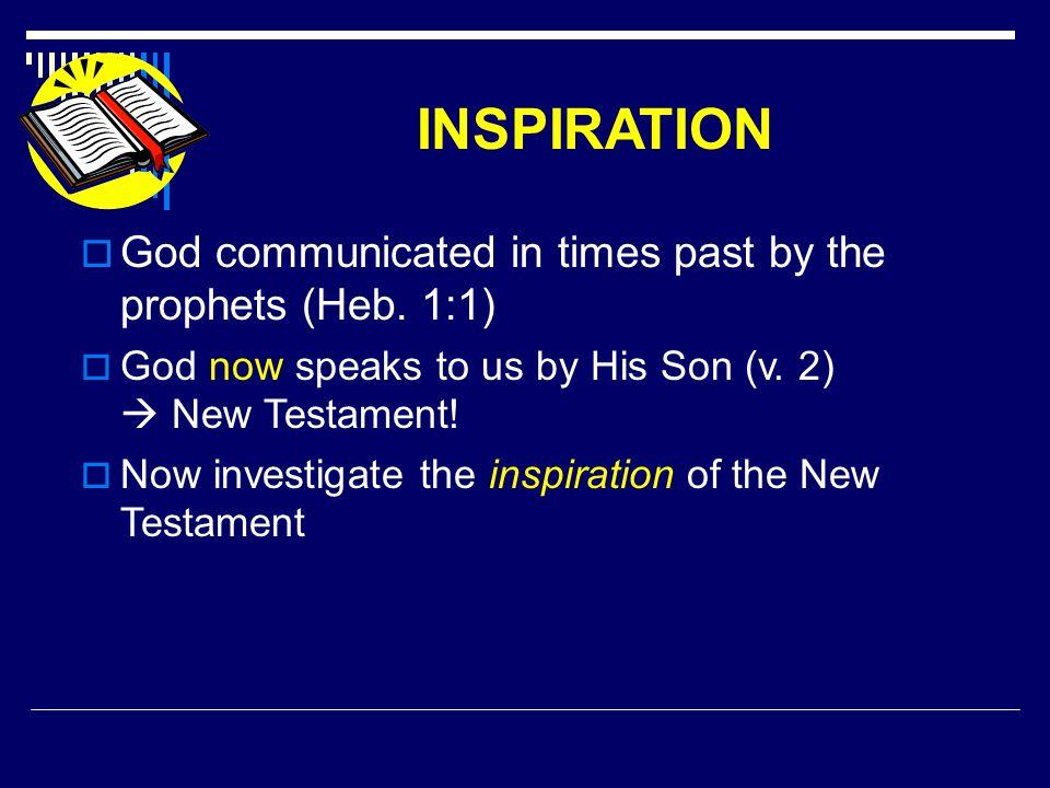 The Revelation of the New Testament  Divine authority of the words of Jesus (Matt.