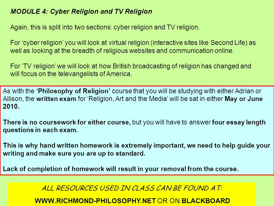 As with the 'Philosophy of Religion' course that you will be studying with either Adrian or Allison, the written exam for 'Religion, Art and the Media' will be sat in either May or June 2010.